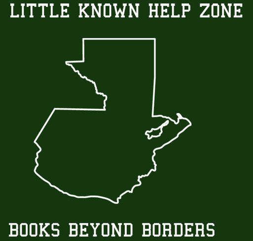 Little Known Help Zone- Books Beyond Borders- Send a Child to School shirt design - zoomed