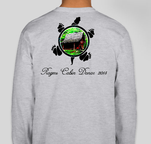 The Rogers Cabin Chimney Fund Fundraiser - unisex shirt design - back