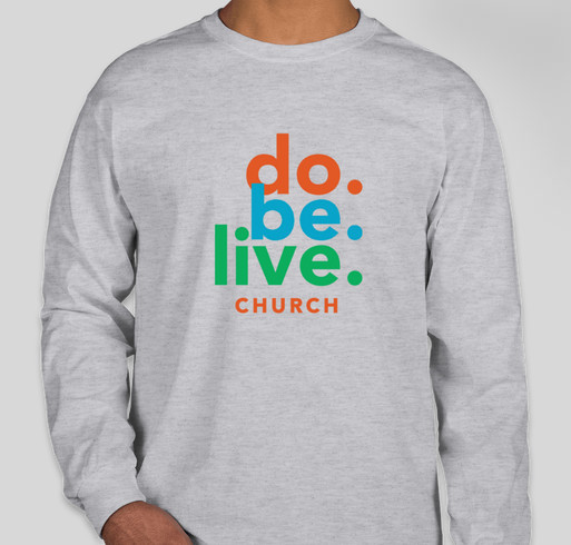 Do. Be. Live. Church Fundraiser - unisex shirt design - front