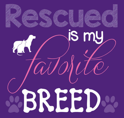 Rescued is My Favorite Breed! shirt design - zoomed