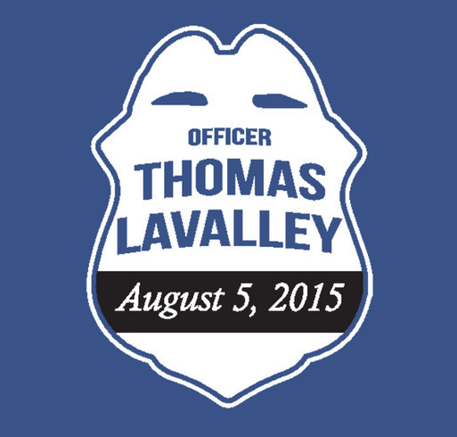 Support the Memory of Officer Thomas LaValley shirt design - zoomed