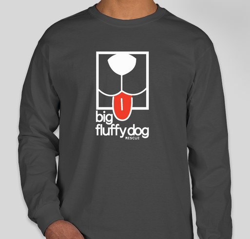 Big Fluffy Dog Rescue Long Sleeve and Baseball T-Shirts Fundraiser - unisex shirt design - front