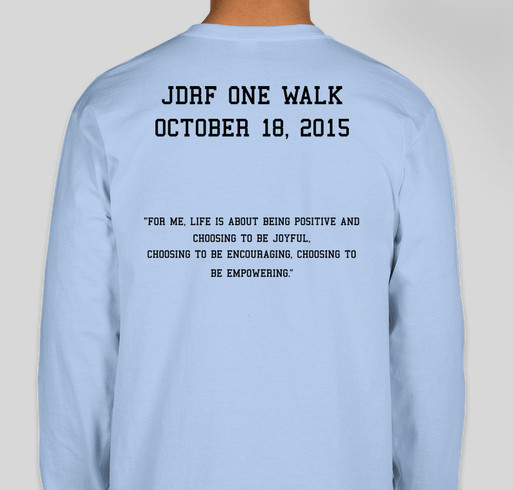 Team taylor jdrf one walk custom ink fundraising for Jdrf one walk t shirts