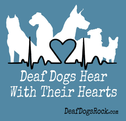 Celebrate National Deaf Dogs Rock Day - Support Deaf Dogs In Need with a Great DDR Shirt shirt design - zoomed