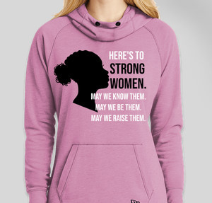 Heres to strong women