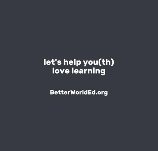 BetterWorldEd.org   Global Social Emotional Learning shirt design - zoomed