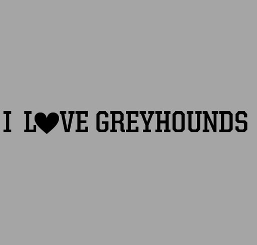 """I LOVE GREYHOUNDS"" Stainless Steel Touchless Tool shirt design - zoomed"