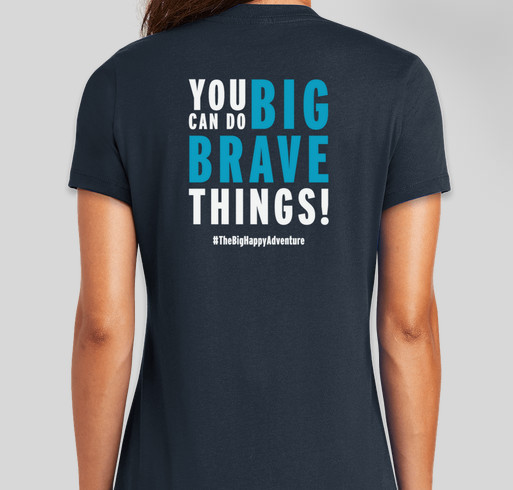 The Big Happy Adventure Fundraiser - unisex shirt design - back